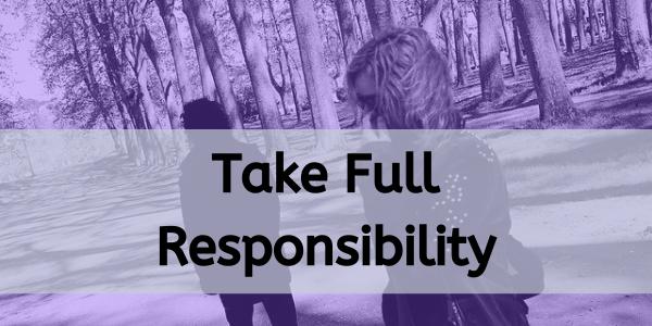 take full responsibility