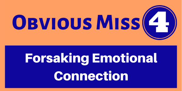 forsaking emotional connection